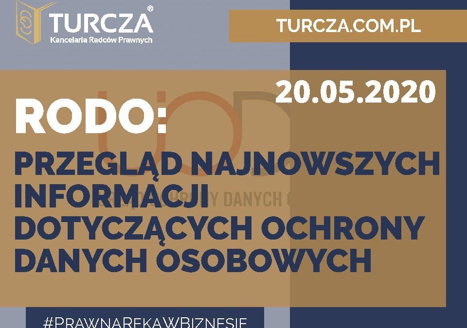 RODO – przegląd najnowszych informacji dotyczących ochrony danych osobowych (20.05.2020)
