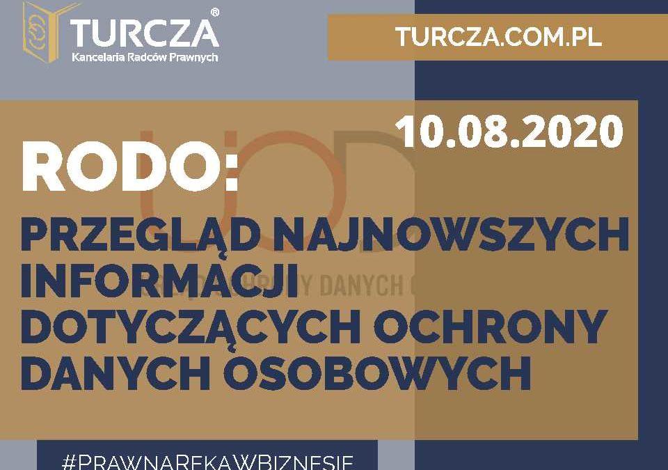 RODO – przegląd najnowszych informacji dotyczących ochrony danych osobowych (10.08.2020)
