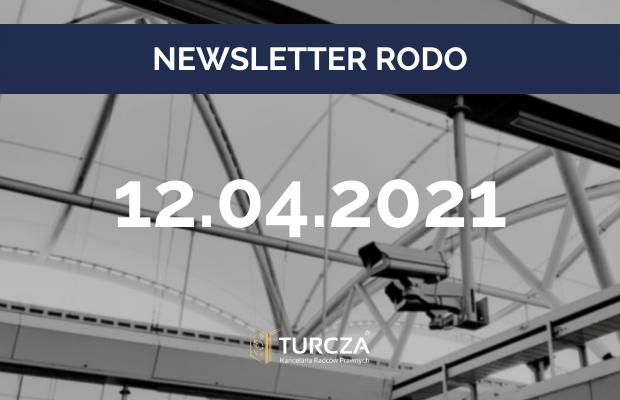 NEWSLETTER RODO (12.04.2021)