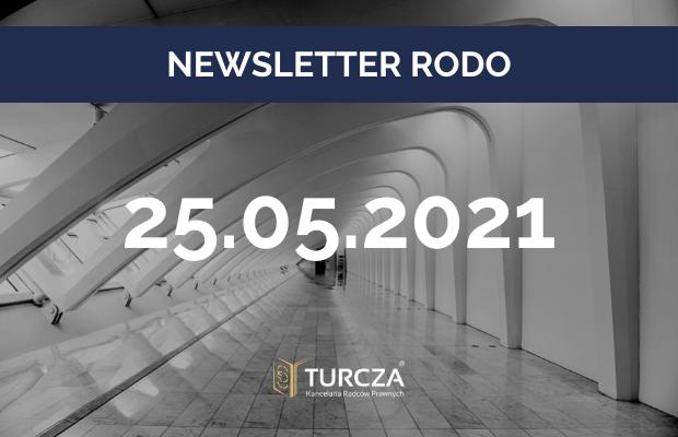 NEWSLETTER RODO (25.05.2021)