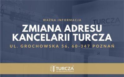 Zmiana adresu Kancelarii TURCZA